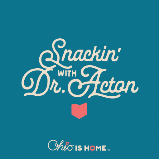 Snackin' with Dr. Acton